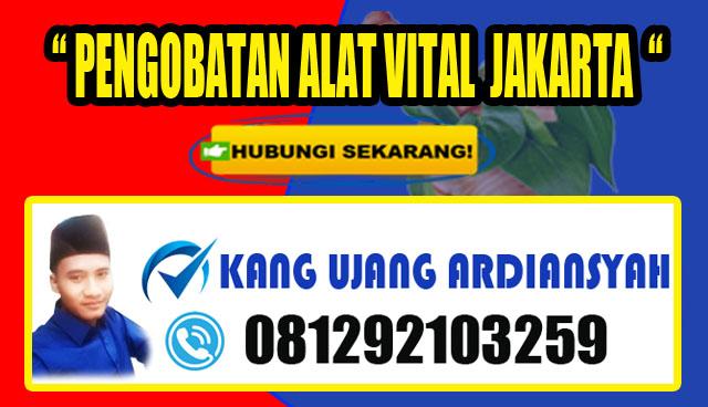 PENGOBATAN ALAT VITAL TERDEKAT DI JAKARTA | TERAPI VITALITAS KANG UJANG ARDIANSYAH